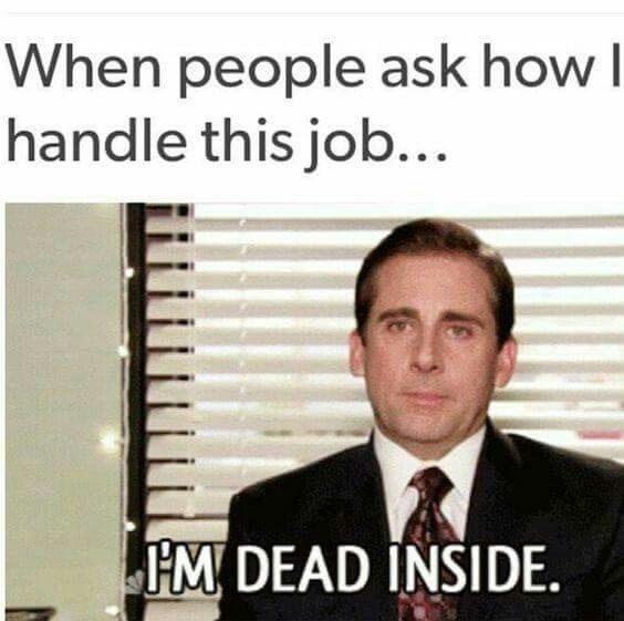 I'm Dead Inside - The Office Meme