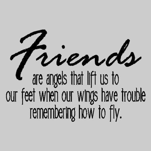 Angels That Lift Us Up - Best Friend Quote