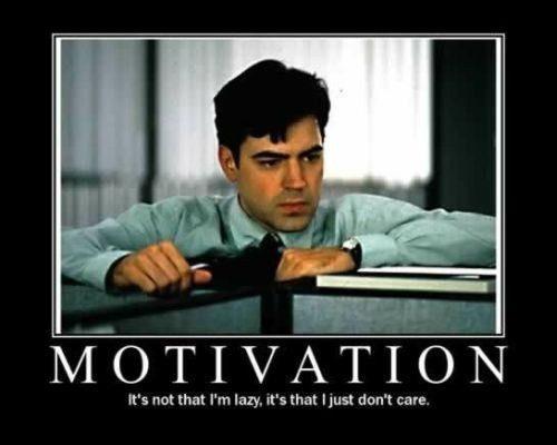 Motivation - Work Meme