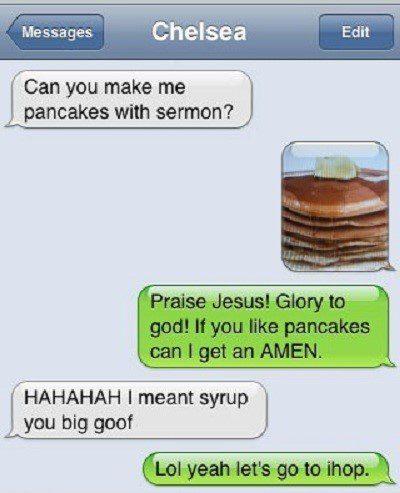 Pancakes With Sermon - Funny SMS Fail