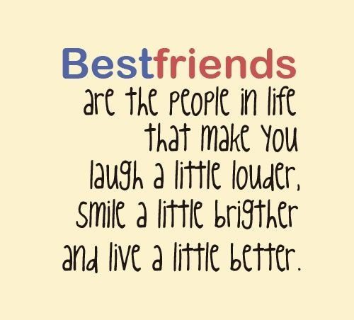Laugh A Little Louder - Best Friend Quote