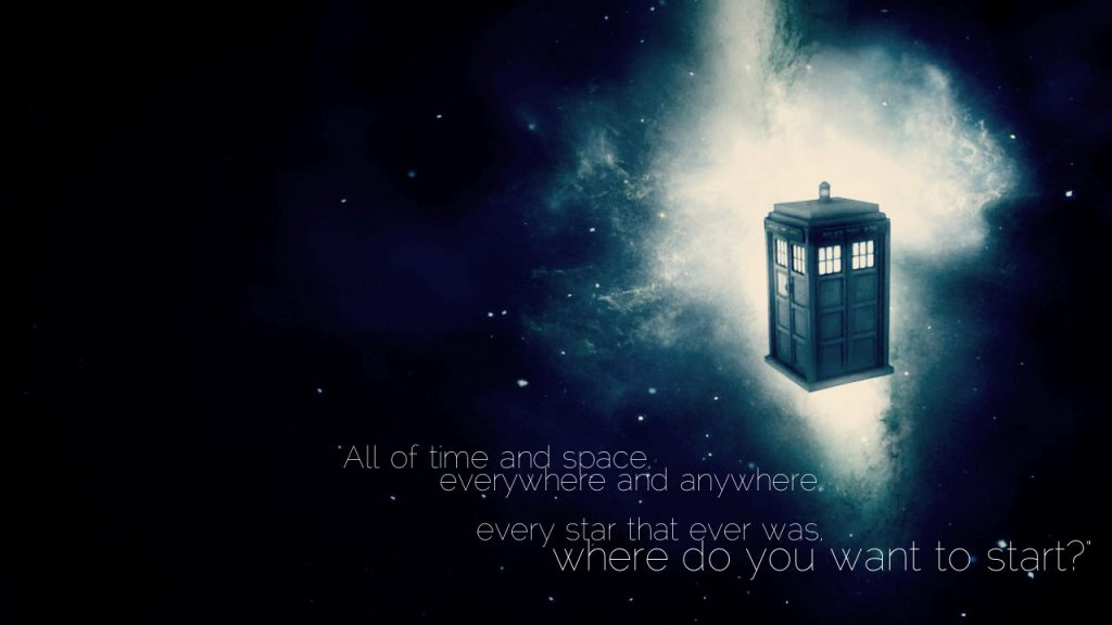 Everywhere and Anywhere - Dr. Who Wallpaper Background