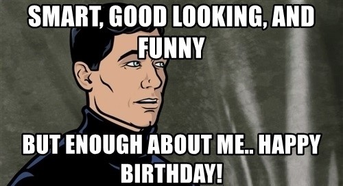 Archer Birthday Meme