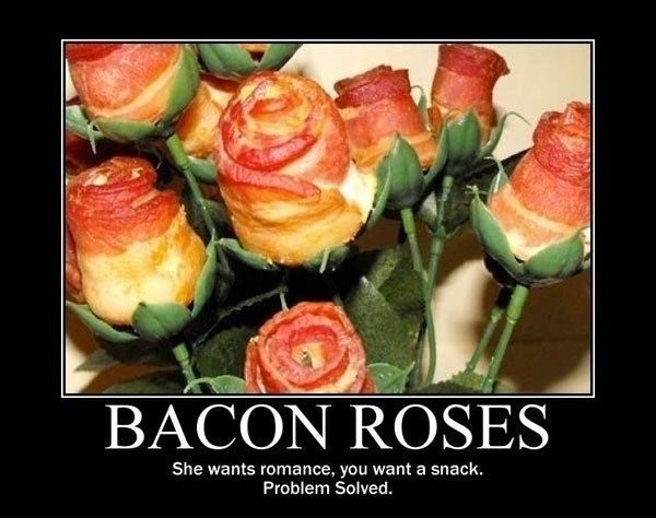 Bacon Roses - really funny picture