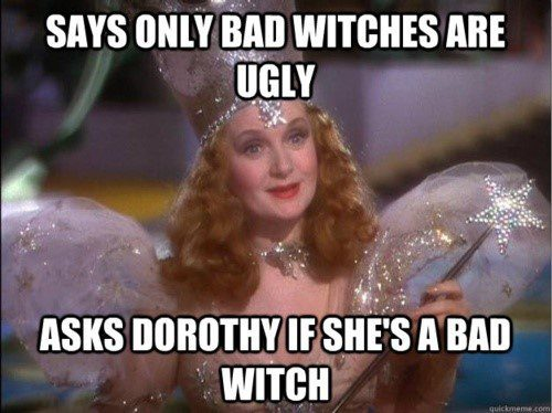 Says Only Bad Witches Are Ugly - really funny picture