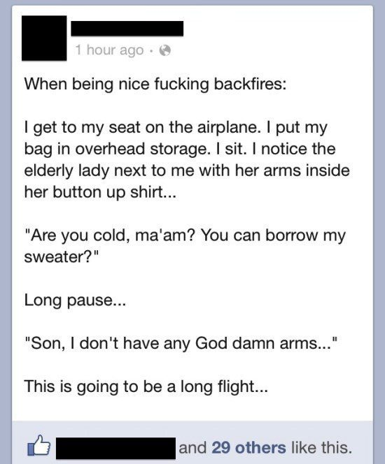 When Being Nice Backfires - Funny Facebook Post