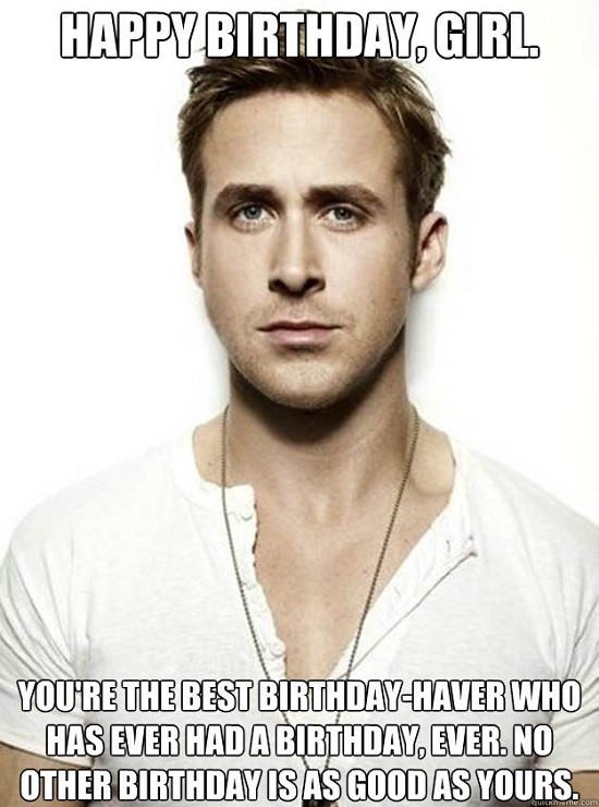 Ryan Gosling birthday meme