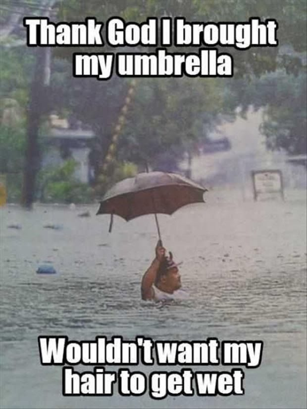 Thank God I Brought My Umbrella - funny image meme