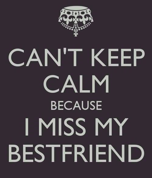 Miss My Best Friend - quote