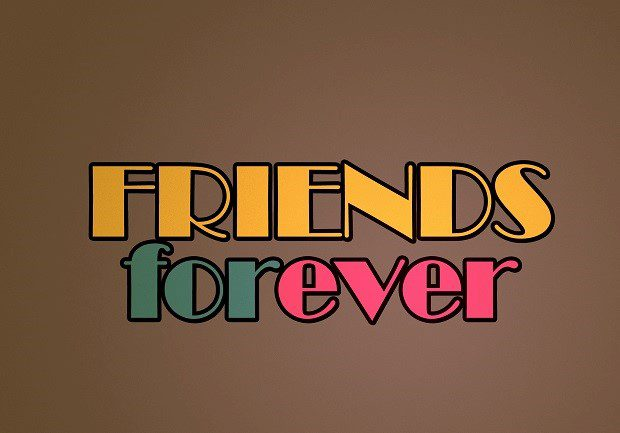 Friends Forever - Bestfriend quote