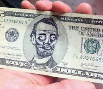 Drawing On A 5 Dollar Bill - funny photo meme