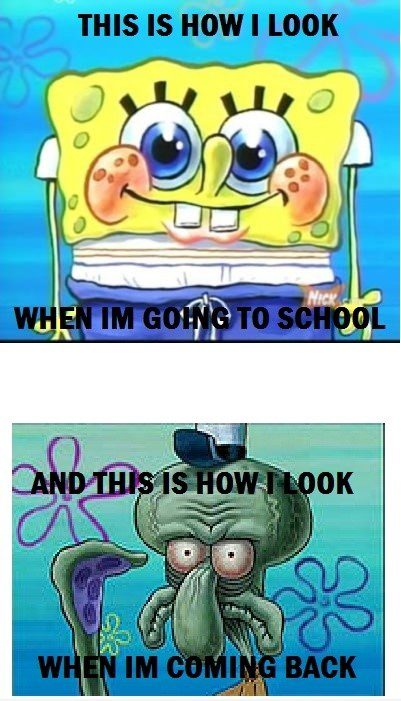 Going to School And Coming Back - Funny Spongebob meme