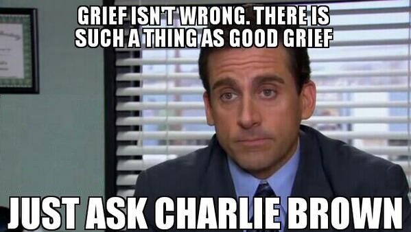Good Grief - The Office Meme