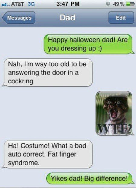 Happy Halloween, Dad. - funny sms fail
