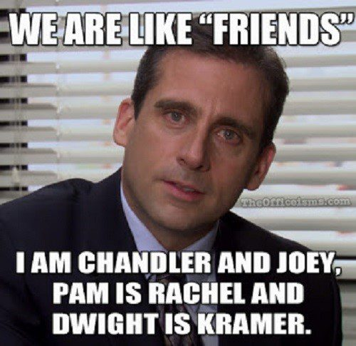 "We Are Like ""Friends"" - The Office Meme"