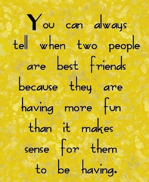 You Can Tell When People Are Best Friends - quote