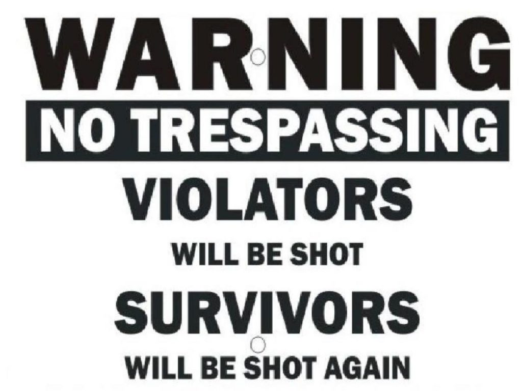No Trespassing - Funny Wallpaper