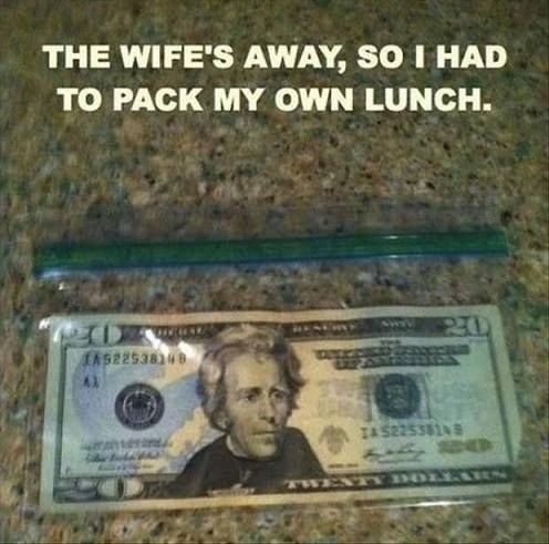 Had To Pack My Own Lunch - Funny Image Meme