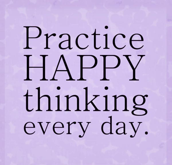 practice happy thinking