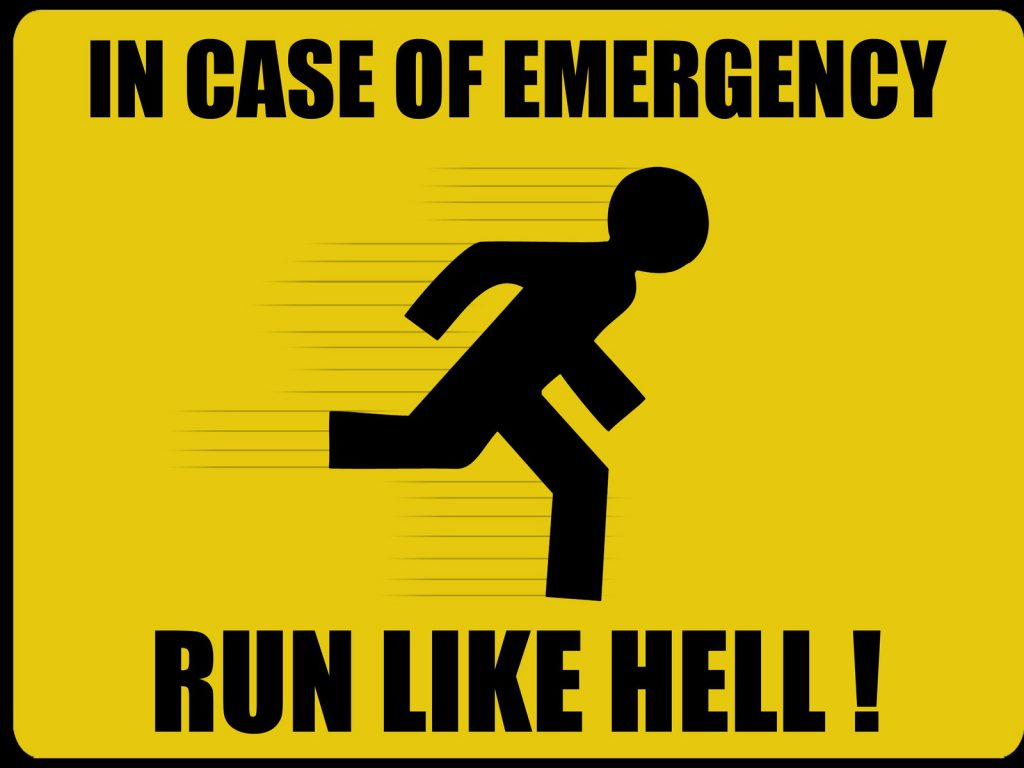 In Case Of Emergency Run Like Hell - Funny Wallpaper