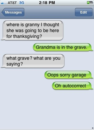 shes in the grave funny auto correct
