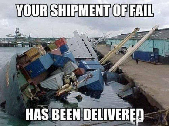 Shipment Of Fail - Funny Caption Photo