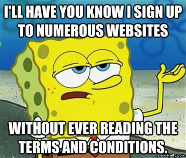 Never Read The Terms And Conditions - Funny Spongebob Meme