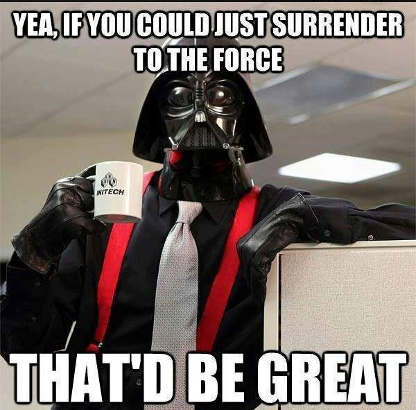surrender to the force
