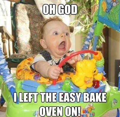 Left The Easy Bake Oven On - Really Funny Picture