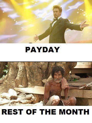 Payday And The Rest Of The Month - really funny picture