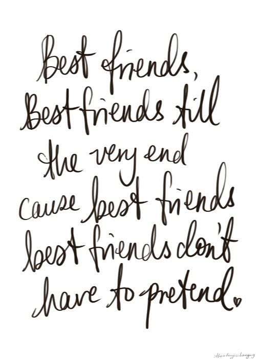 Best Friends Till The Very End - Quote