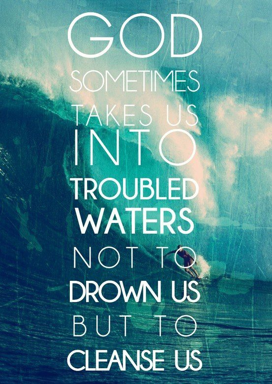 Troubled Waters - uplifting quote
