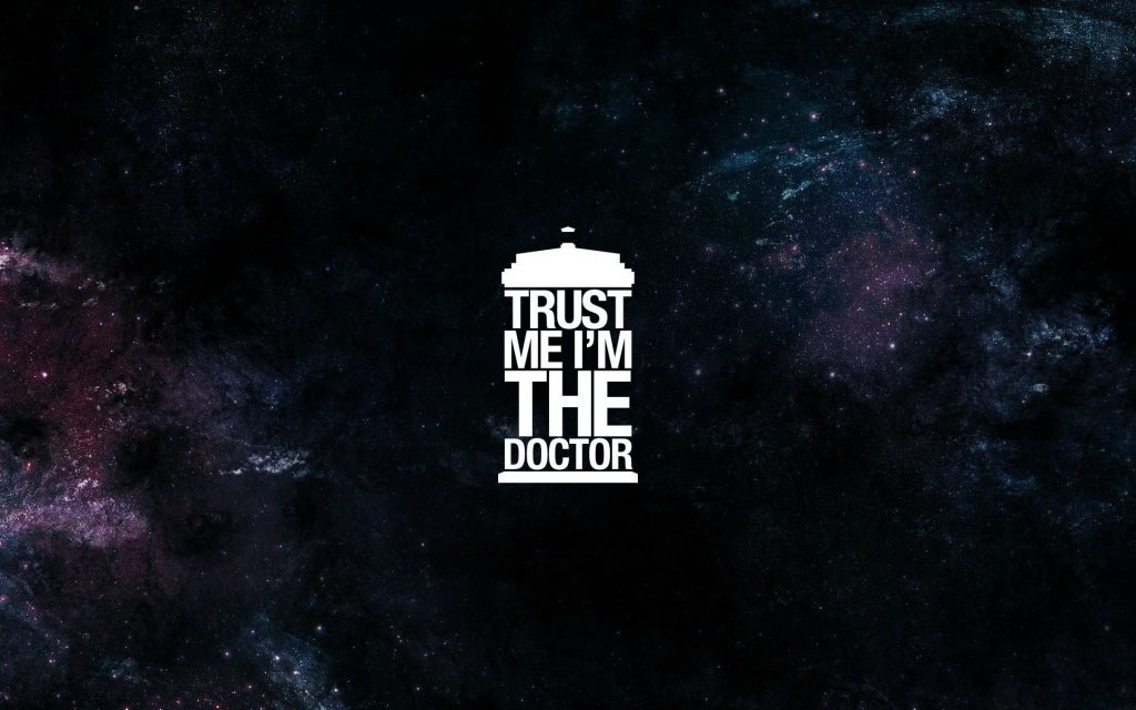 Trust Me, I'm The Doctor Wallpaper Background