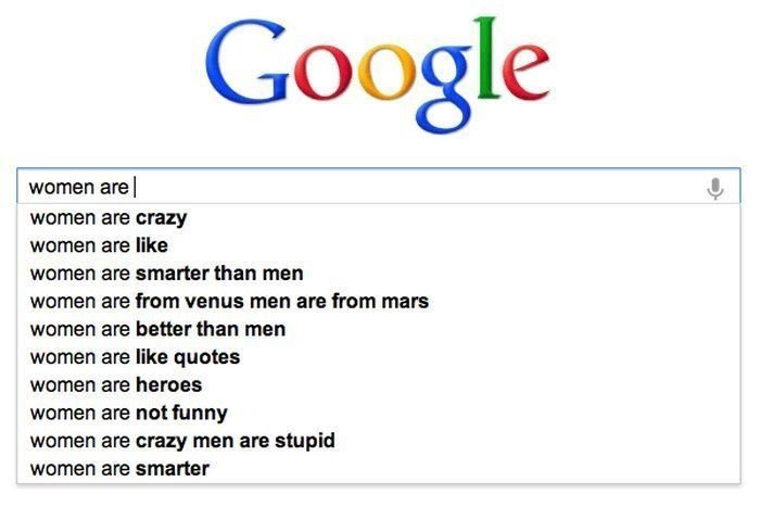 Women Are - Funny Google Search Suggestions