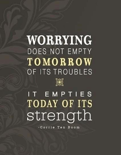 Worrying - Uplifting Quote