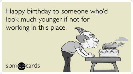 Would Look Much Younger - Happy Birthday E-Card