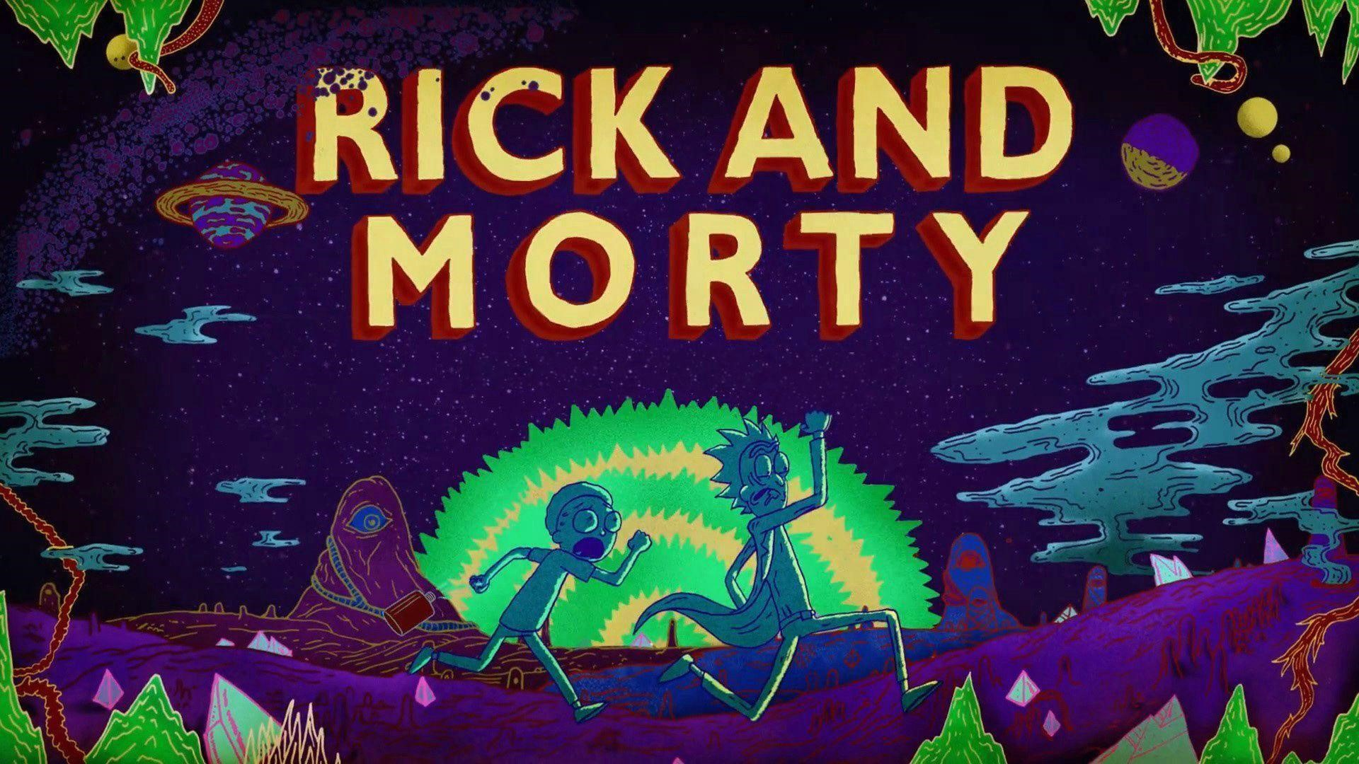 The 50 Best Rick And Morty Wallpapers 50 Best