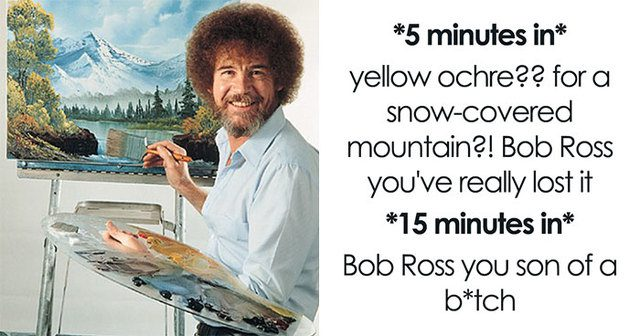Bob Ross Is The Man
