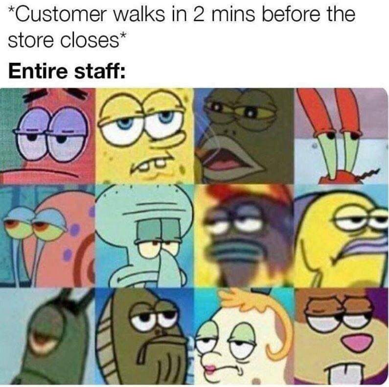 Customer Walks In Two Minutes Before The Store Closes