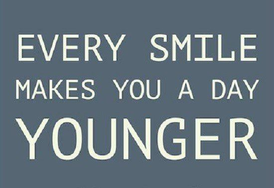 Every Smile Makes You A Day Younger