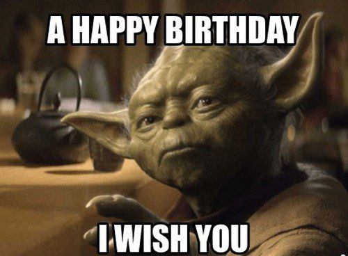 Happy Birthday From Yoda Star Wars Birthday Meme