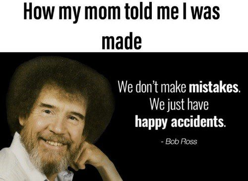 How My Mom Told Me I Was Made