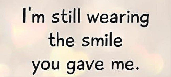 Still Wearing The Smile You Gave Me