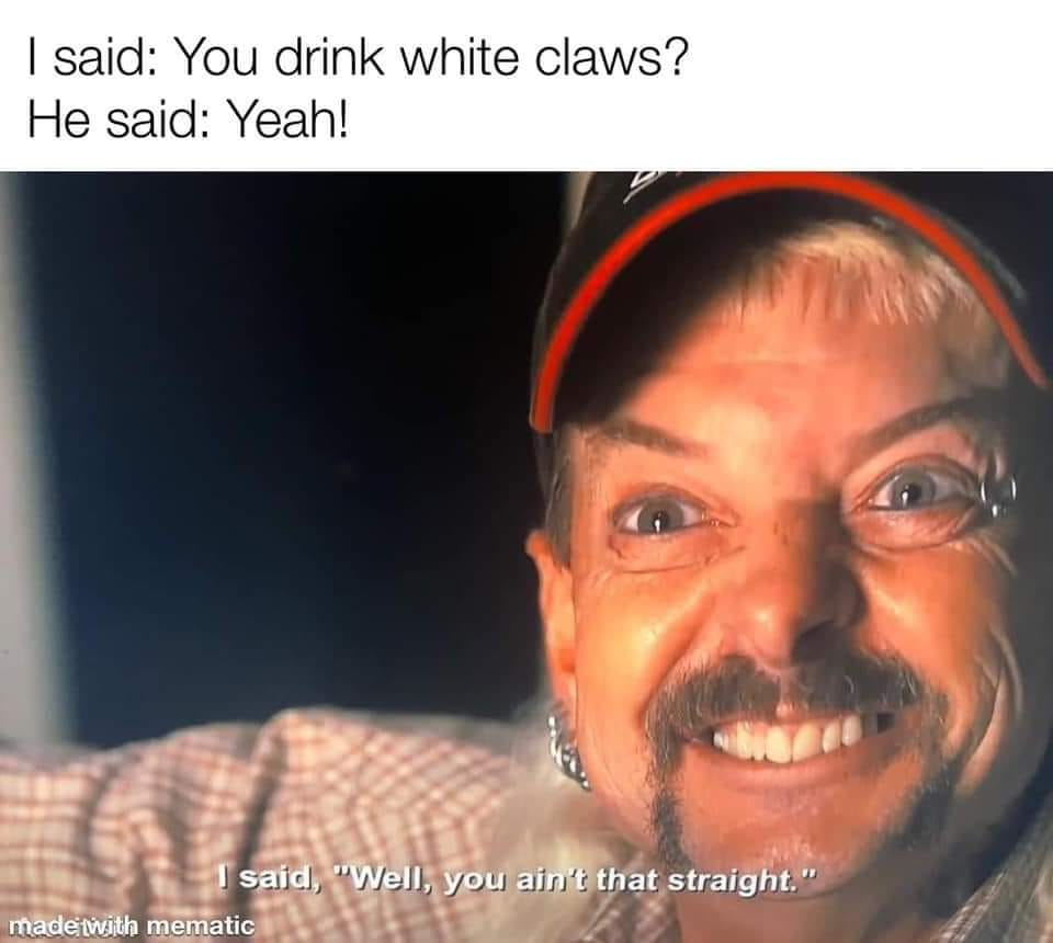 You Drink White Claws