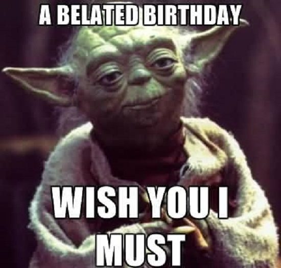 Yoda Belated Birthday