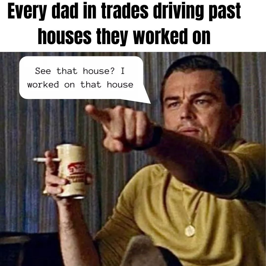 Dads Driving Past Houses They Worked On
