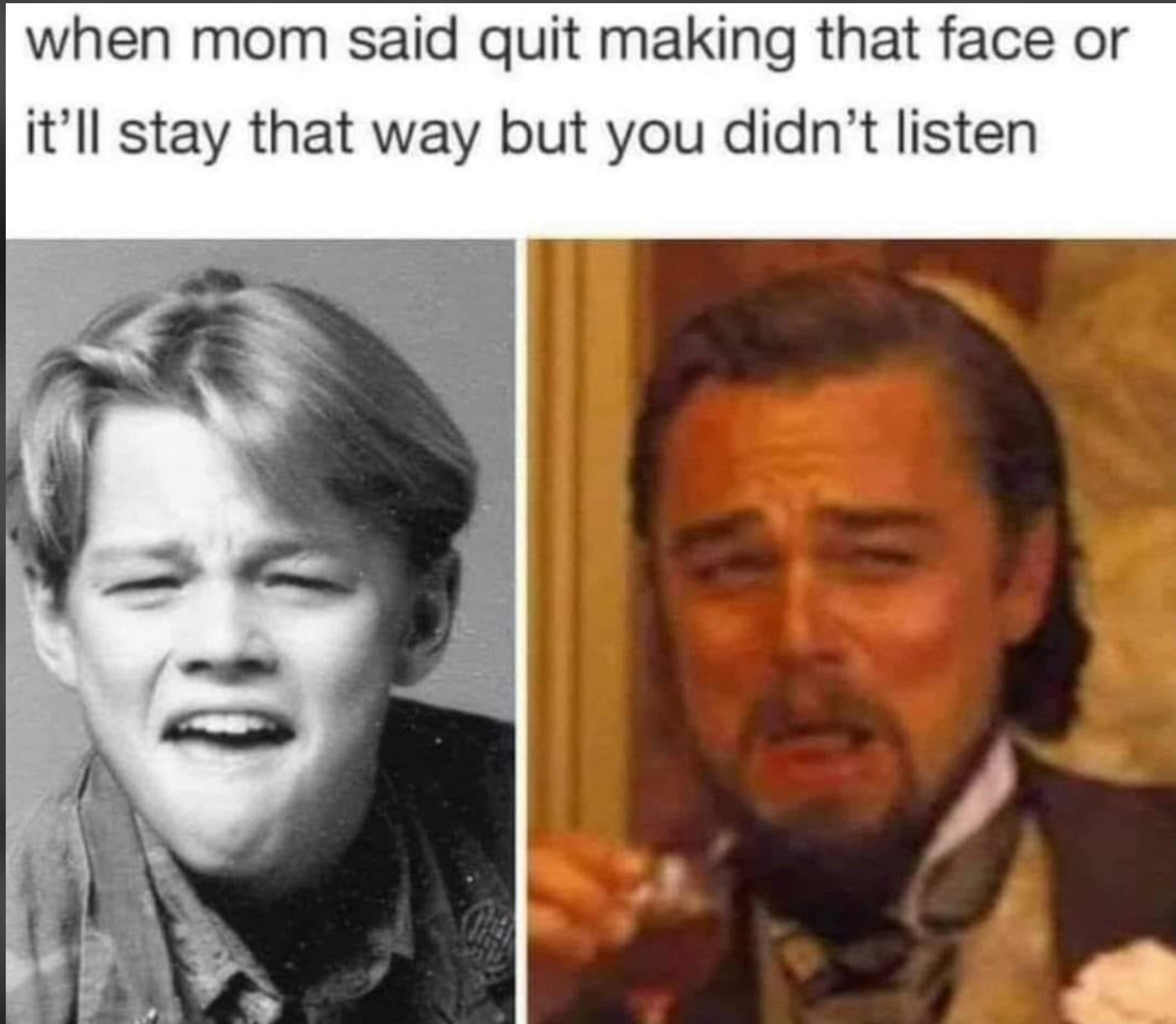Quit Making That Face